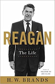 Brands – Reagan: The Life
