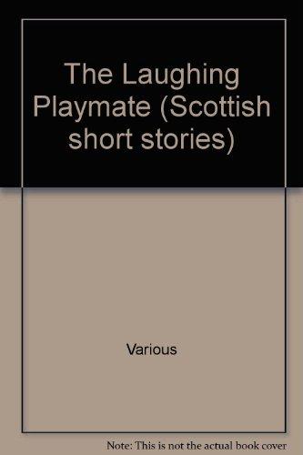 Scottish Short Stories 1992: Laughing Playmate PDF