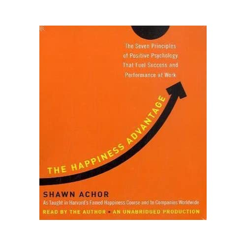 the seven principles of happiness and success in the book the happiness advantage by shawn achor The happiness advantage: the seven principles of positive psychology that fuel success and performance at work by shawn achor in djvu, doc, epub download e-book.
