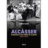 Alcàsser. Biografia d'un poble en guerra (1931-1941)