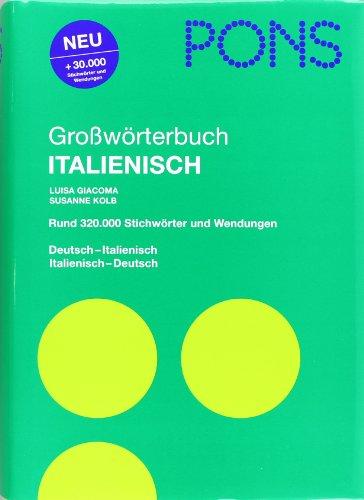 PONS Großwörterbuch Italienisch: Deutsch-Italienisch /Italienisch-Deutsch