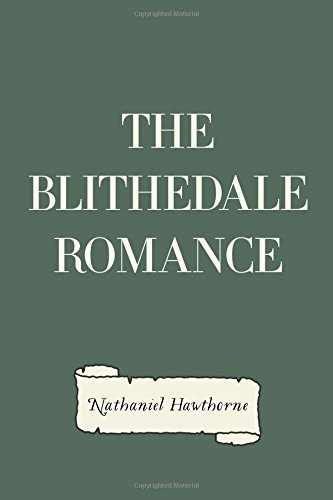 blithedale romance thesis This is a theme of emerson's essay self-reliance (1841) and thoreau's book  hawthorne's the blithedale romance also had transcendentalist leanings.