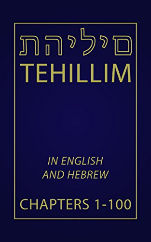 tehillim-chapters-1-100-english-and-hebrew-english-edition