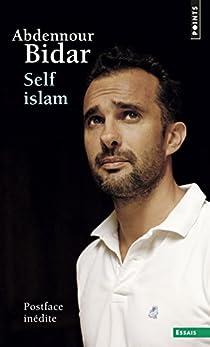 Self islam : Histoire d'un islam personnel par Bidar