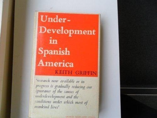 Under-development in Spanish America PDF