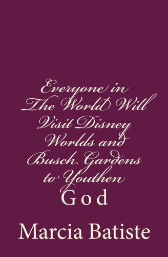 everyone-in-the-world-will-visit-disney-worlds-and-busch-gardens-to-youthen-god