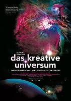 Das kreative Universum - Naturwissenschaft und Spiritualit�t im Dialog