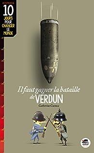 Qui A Gagné La Bataille De Verdun