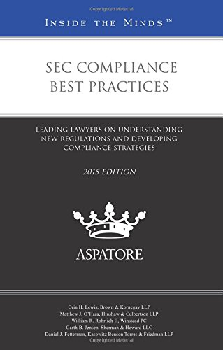 sec-compliance-best-practices-2015-leading-lawyers-on-understanding-new-regulations-and-developing-c