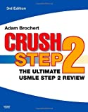 img - for Crush Step 2 The Ultimate USMLE Step 2 Review 3rd ed book / textbook / text book