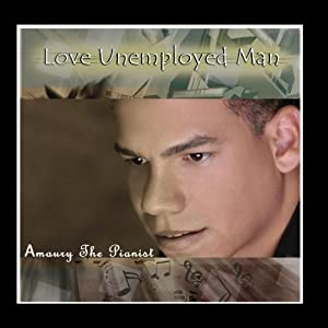 Love Unemployed Man