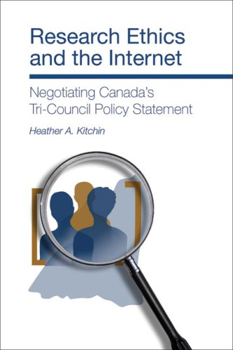 Research Ethics and the Internet: Negotiating Canada's Tri-Council Policy Statement