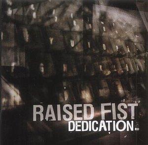 Dedication by Raised Fist (2003-01-13)