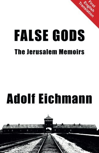 False Gods: The Jerusalem Memoirs