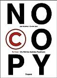 No Copy: Die Welt der digitalen Raubkopie (cc - carbon copy books)