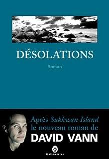 Désolations : roman