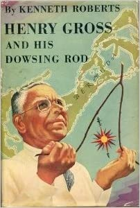 Henry Gross and his Dowsing Rod book (1951, first edition)