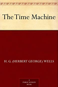 The Time Machine Kindle Edition