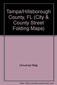 Tampa/Hillsborough County, FL (City & County Street Folding Maps) from Universal Map Enterprises