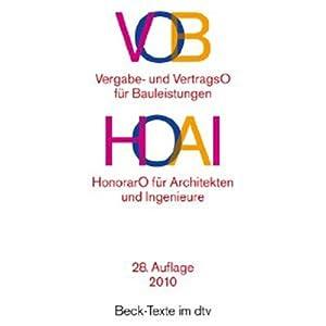 VOB Vergabe- und Vertragsordnung für Bauleistungen / HOAI HonorarO für Architekten und Ingenieure