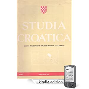 Studia Croatica - números 94-95 - 1984 (Spanish Edition) (Kindle Edition)