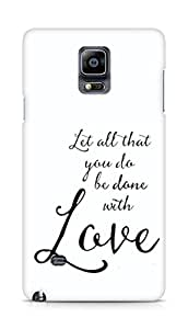 AMEZ let all that you do be done with love Back Cover For Samsung Galaxy Note 4
