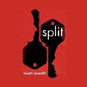 Split (REQ) - Swati Avasthi