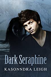 Dark Seraphine (The Seraphine Trilogy #1)