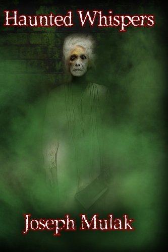 Book: Haunted Whispers by Joseph Mulak