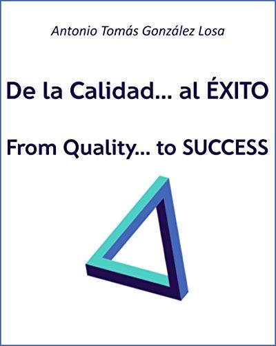 de-la-calidad-al-exito-from-quality-to-success
