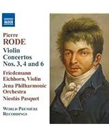Pierre Rode : Concertos pour violon n° 3, n° 4 et n° 6