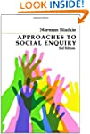 Approaches to Social Enquiry: Advanci...