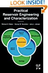 Practical Reservoir Engineering and C...