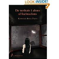 De veritats i altres al·lucinacions (Spanish Edition)