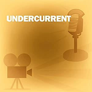 Undercurrent Radio/TV Program