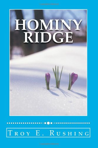 Hominy Ridge: A Story of Surviving Tragedy