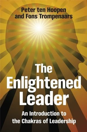 The Enlightened Leader: An Introduction to the Chakras of Leadership