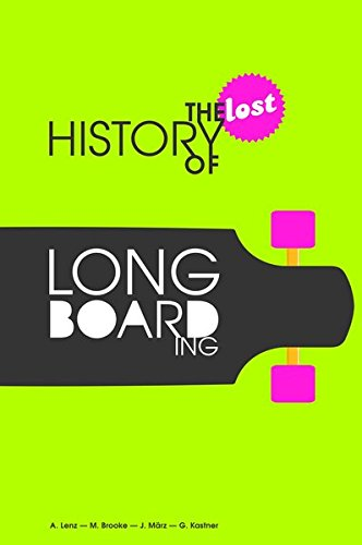 the-lost-history-of-longboarding