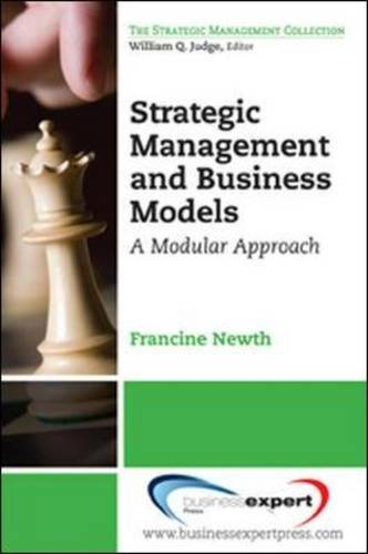 Business Models and Strategic Management: A New Integration (Strategic Management Collection)