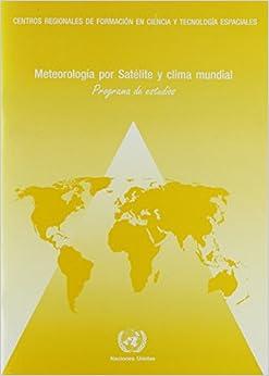 Meteorología por Satélite y Clima Mundial: Programa de
