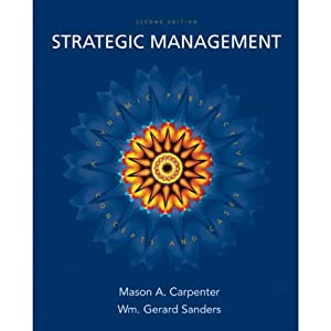 VangoNotes for Strategic Management: Concept and Cases, 2/e | [Mason Carpenter, Gerry Sanders]