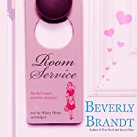 Room Service (       UNABRIDGED) by Beverly Brandt Narrated by Hillary Huber