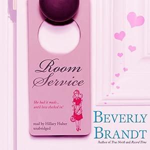 Room Service | [Beverly Brandt]