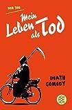 Mein Leben als Tod: Death Comedy von Der Tod