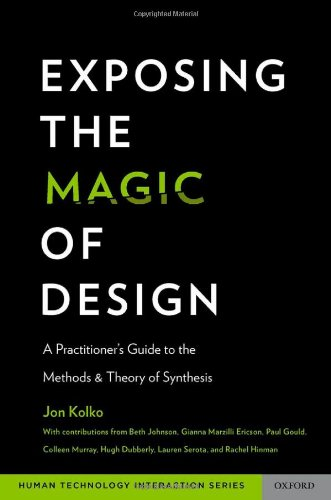 Exposing the Magic of Design: A Practitioner's Guide to the Methods and Theory of Synthesis (Oxford Series