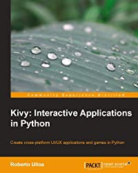 Kivy: Interactive Applications in Python