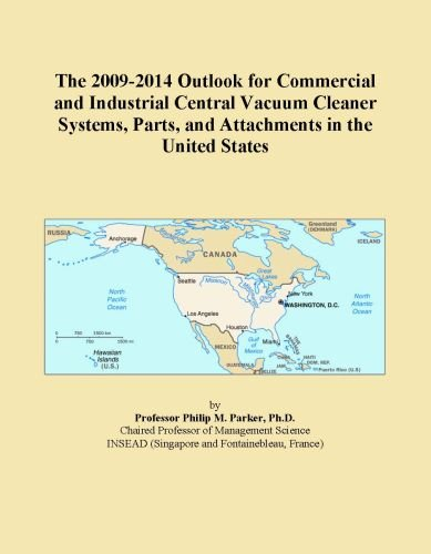 The 2009-2014 Outlook For Commercial And Industrial Central Vacuum Cleaner Systems, Parts, And Attachments In The United States front-537667