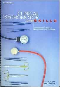 tollefson clinical psychomotor skills assessment tools for nursing students pdf
