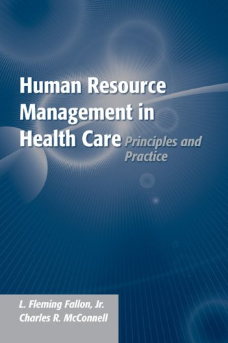 Human Resource Management in Health Care Organizations