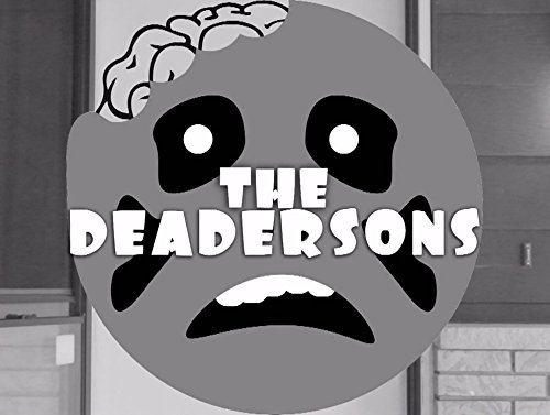 The Deadersons - Season 1